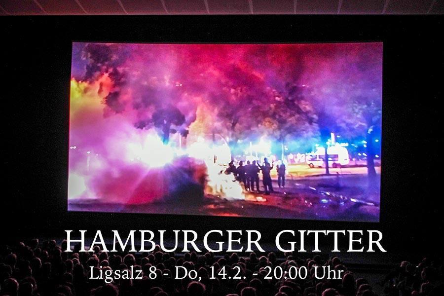 Film HAMBURGER GITTER am Donnerstag, 14.02. um 20 Uhr in der Ligsalz8