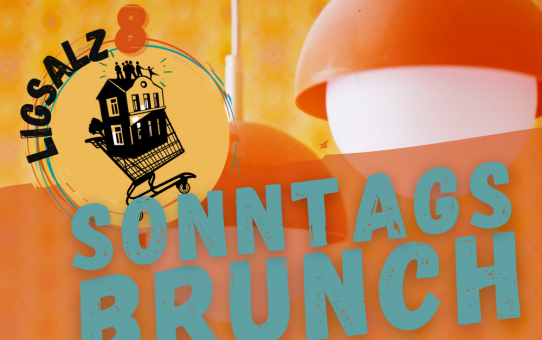 Brunch am 07.07. in der Ligsalz8