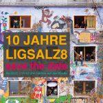 10 JAHRE LIGSALZ8 – SAVE THE DATE!